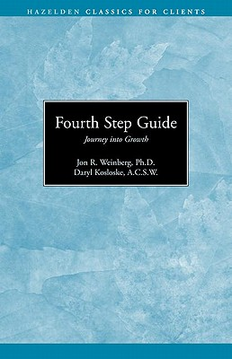 Fourth Step Guide By Weinberg, Jon R./ Kosloske, Daryl